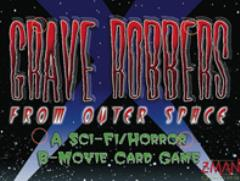 Grave Robbers I - Grave Robbers From Outer Space