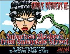 Grave Robbers III - Suburban Slashers from Sunnydale Street