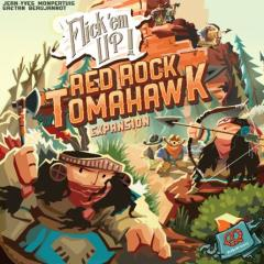 Flick 'em Up - Red Rock Tomahawk Expansion