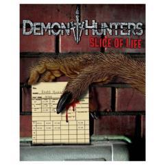 Demon Hunters - Slice of Life