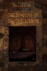 Dungeons of Castle Blackmoor, The