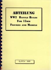 Abteilung - WWII Battle Rules for 15mm Figures & Models (2nd Printing)
