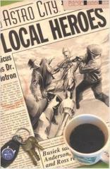 Astro City - Local Heroes