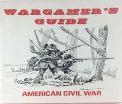 Wargamer's Guide - American Civil War
