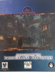 Adventures in the Borderland Provinces