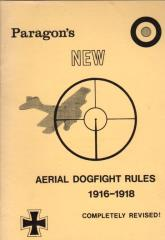 Paragon's New Aerial Dogfight Rules - 1916-1918 (Revised Edition)