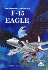 Aero Series #28 - McDonnell Douglas F-15 Eagle