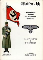 Waffen-SS - Its Uniforms, Insignia, and Equipment 1938 - 1945
