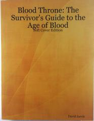 Survivor's Guide to the Age of Blood, The (1st Printing)
