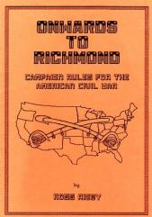 Alamo to Appomattox - Onwards to Richmond