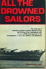 All the Drowned Sailors - Cover-Up of America's Greatest Wartime Disaster at Sea
