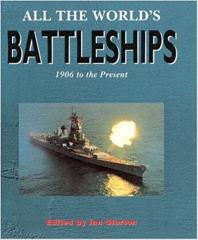 All the World's Battleships - 1906 to the Present