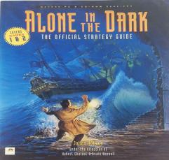 Alone in the Dark 1 & 2 - The Official Strategy Guide