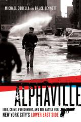 Alphaville - 1988, Crime, Punishment, and the Battle for New York City's Lower East Side