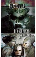 Dark Matter #4 - Of Aged Angels