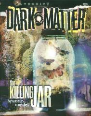 Dark Matter - The Killing Jar