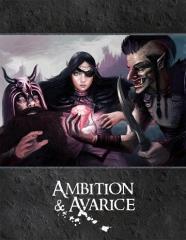 Ambition & Avarice