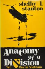 Anatomy of a Division - 1st Cav in Vietnam