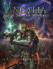 Godbound - Ancalia, The Broken Towers