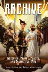 Archive - Historical People, Places, and Events for RPGs