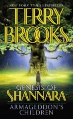 Genesis of Shannara - Armageddon's Children