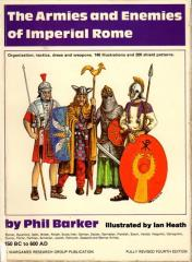 Armies and Enemies of Imperial Rome, The (4th Edition)