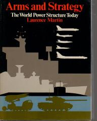 Arms and Strategy - The World Power Structure Today