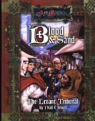 Blood & Sand - The Levant Tribunal