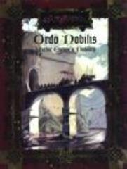 Ordo Nobilis - Mythic Europe's Nobility