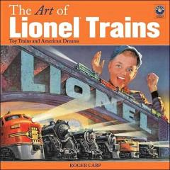 Art of Lionel Trains, The