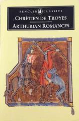 Chretien de Troyes - Arthurian Romances