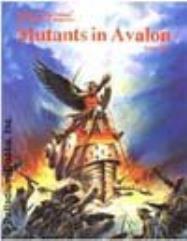 Mutants In Avalon