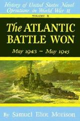 The Atlantic Battle Won, May 1943 - May 1945