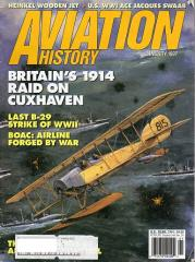 "Vol. 7, #3 ""Britain's 1914 Raid on Cuxhaven, Last B-29 Strike of WWII, BOAC - Airline Forged by War"""