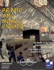 Brave and Noble Fights