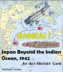 Banzi! - Japan Beyond the Indian Ocean, April 1942