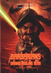 Barbarians of Orange Boiling Seas (Gen Con 2019 Exclusive)