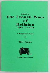 Battles of the French Wars of Religion 1562-1598