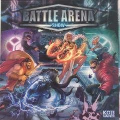 Battle Arena Show (Kickstarter Edition)