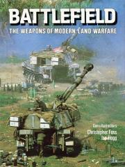 Battlefield - The Weapons of Modern Land Warfare