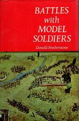 Battles with Model Soldiers (1970 Printing)