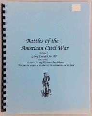 Battles of the American Civil War - Vol. 1, Glory Enough for All 1861-1862