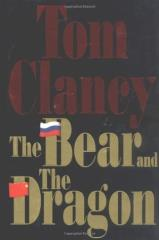 John Clark #3 - The Bear and the Dragon