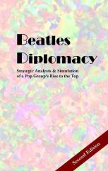 Beatles Diplomacy (2nd Edition)