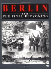 Berlin 1945 - The Final Reckoning
