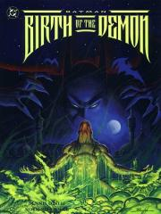 Batman - Birth of the Demon