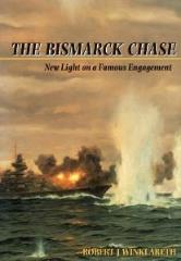 Bismarck Chase, The - New Light on a Famous Encounter