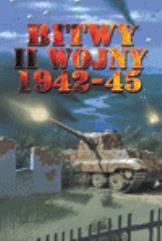 Bitwy II Wojny 1942-45