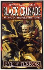 Black Crusade - Eye of Terror Mini Novel