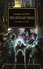 Horus Heresy, The #17 - The Outcast Dead